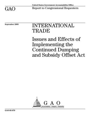 Primary view of object titled 'International Trade: Issues and Effects of Implementing the Continued Dumping and Subsidy Offset Act'.