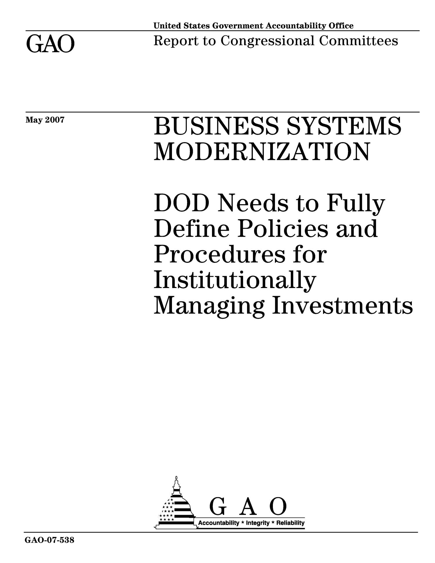 Business Systems Modernization: DOD Needs to Fully Define Policies and Procedures for Institutionally Managing Investments                                                                                                      [Sequence #]: 1 of 56
