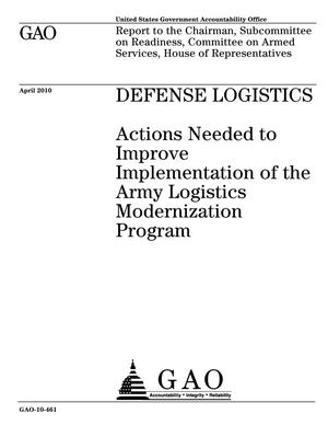 Primary view of object titled 'Defense Logistics: Actions Needed to Improve Implementation of the Army Logistics Modernization Program'.