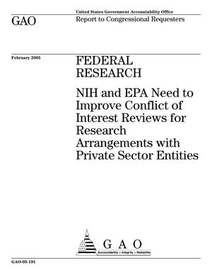 Primary view of object titled 'Federal Research: NIH and EPA Need to Improve Conflict of Interest Reviews for Research Arrangements with Private Sector Entities'.