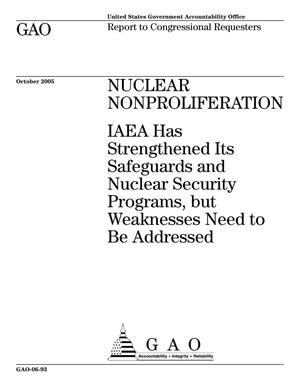 Primary view of object titled 'Nuclear Nonproliferation: IAEA Has Strengthened Its Safeguards and Nuclear Security Programs, but Weaknesses Need to Be Addressed'.