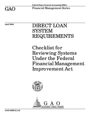 Primary view of object titled 'Direct Loan System Requirements: Checklist for Reviewing Systems Under the Federal Financial Management Improvement Act of 1996 (Superseded by AIMD-21.2.6)'.