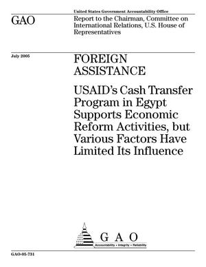 Primary view of object titled 'Foreign Assistance: USAID's Cash Transfer Program in Egypt Supports Economic Reform Activities, but Various Factors Have Limited Its Influence'.