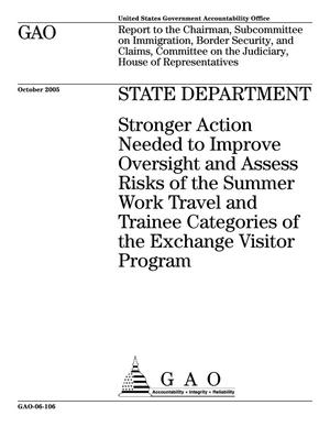 Primary view of object titled 'State Department: Stronger Action Needed to Improve Oversight and Assess Risks of the Summer Work Travel and Trainee Categories of the Exchange Visitor Program'.