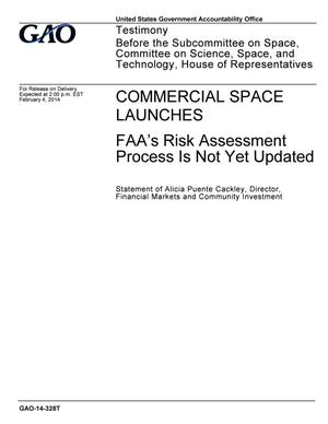 Primary view of object titled 'Commercial Space Launches: FAA's Risk Assessment Process Is Not Yet Updated'.