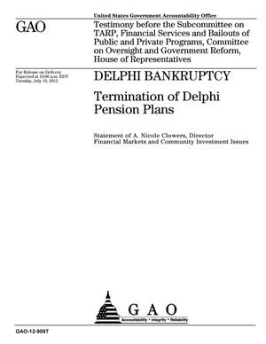Primary view of object titled 'Delphi Bankruptcy: Termination of Delphi Pension Plans'.