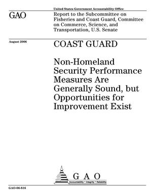 Primary view of object titled 'Coast Guard: Non-Homeland Security Performance Measures Are Generally Sound, but Opportunities for Improvement Exist'.