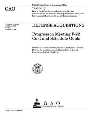 Primary view of object titled 'Defense Acquisitions: Progress in Meeting F-22 Cost and Schedule Goals'.