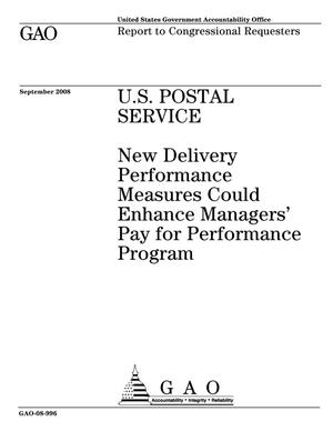 Primary view of object titled 'U.S. Postal Service: New Delivery Performance Measures Could Enhance Managers' Pay for Performance Program'.