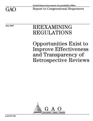 Primary view of object titled 'Reexamining Regulations: Opportunities Exist to Improve Effectiveness and Transparency of Retrospective Reviews'.