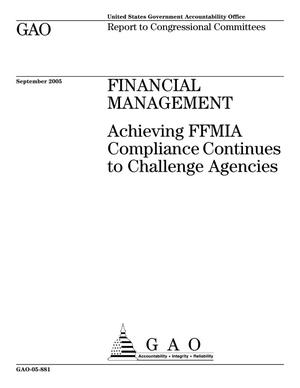 Primary view of object titled 'Financial Management: Achieving FFMIA Compliance Continues to Challenge Agencies'.