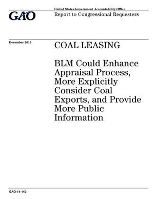 Primary view of object titled 'Coal Leasing: BLM Could Enhance Appraisal Process, More Explicitly Consider Coal Exports, and Provide More Public Information'.