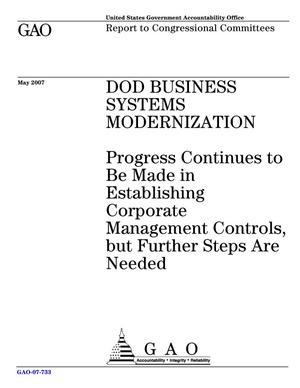 Primary view of object titled 'DOD Business Systems Modernization: Progress Continues to Be Made in Establishing Corporate Management Controls, but Further Steps Are Needed'.