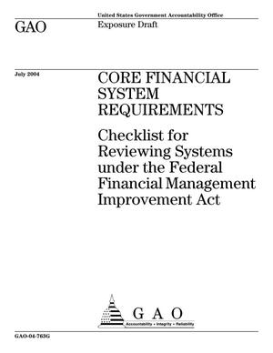 Primary view of object titled 'Core Financial System Requirements: Checklist for Reviewing Systems under the Federal Financial Management Improvement Act (Superseded by GAO-05-225G)'.