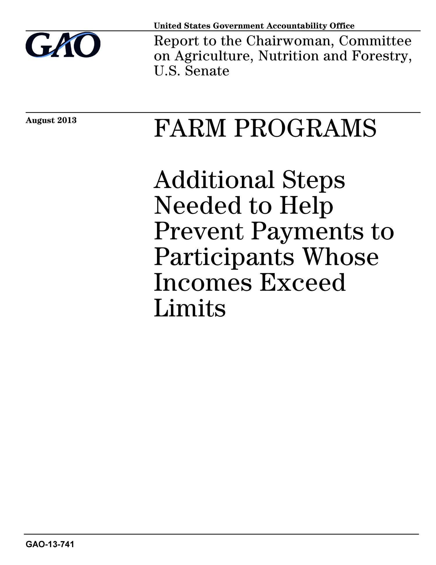 Farm Programs: Additional Steps Needed to Help Prevent Payments to Participants Whose Incomes Exceed Limits                                                                                                      [Sequence #]: 1 of 61