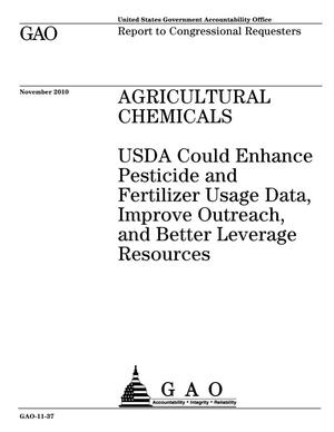 Primary view of object titled 'Agricultural Chemicals: USDA Could Enhance Pesticide and Fertilizer Usage Data, Improve Outreach, and Better Leverage Resources'.