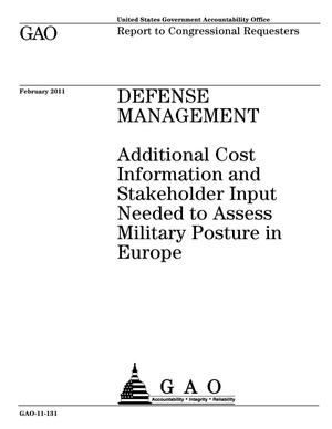 Primary view of object titled 'Defense Management: Additional Cost Information and Stakeholder Input Needed to Assess Military Posture in Europe'.