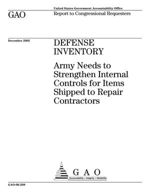 Primary view of object titled 'Defense Inventory: Army Needs to Strengthen Internal Controls for Items Shipped to Repair Contractors'.