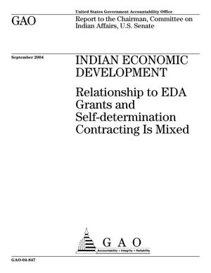 Primary view of object titled 'Indian Economic Development: Relationship to EDA Grants and Self-determination Contracting Is Mixed'.