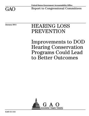 Primary view of object titled 'Hearing Loss Prevention: Improvements to DOD Hearing Conservation Programs Could Lead to Better Outcomes'.