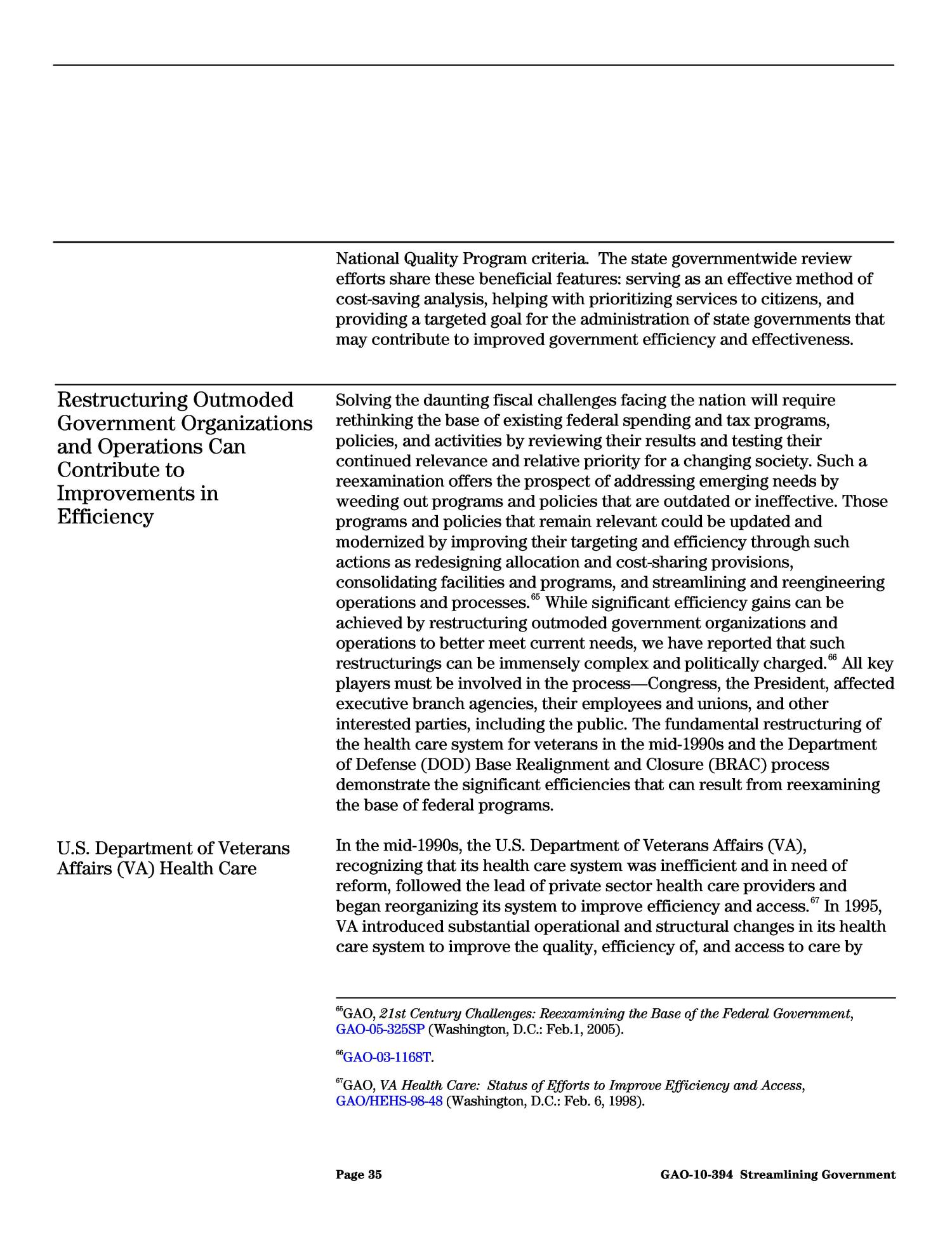 Streamlining Government: Opportunities Exist to Strengthen OMB's Approach to Improving Efficiency                                                                                                      [Sequence #]: 41 of 73