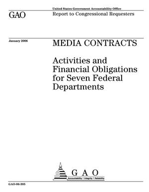 Primary view of object titled 'Media Contracts: Activities and Financial Obligations for Seven Federal Departments'.