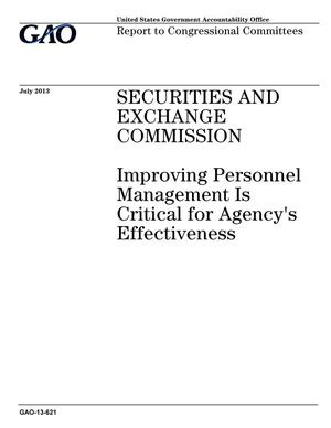 Primary view of object titled 'Securities and Exchange Commission: Improving Personnel Management Is Critical for Agency's Effectiveness'.