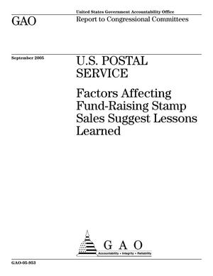 Primary view of object titled 'U.S. Postal Service: Factors Affecting Fund-Raising Stamp Sales Suggest Lessons Learned'.