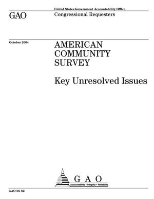 Primary view of object titled 'American Community Survey: Key Unresolved Issues'.