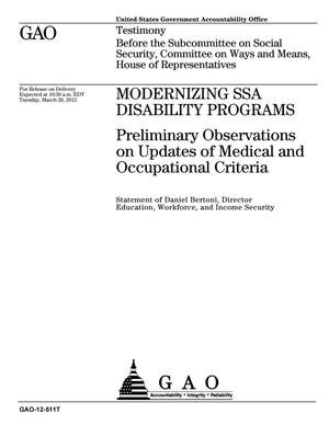 Primary view of object titled 'Modernizing SSA Disability Programs: Preliminary Observations on Updates of Medical and Occupational Criteria'.