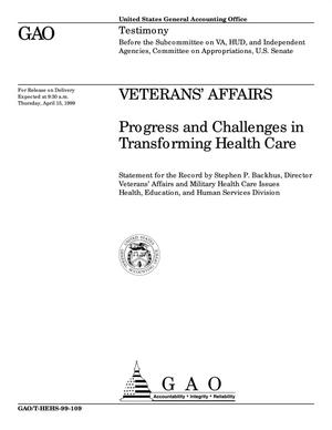 Primary view of object titled 'Veterans' Affairs: Progress and Challenges in Transforming Health Care'.