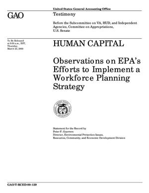 Primary view of object titled 'Human Capital: Observations on EPA's Efforts to Implement a Workforce Planning Strategy'.
