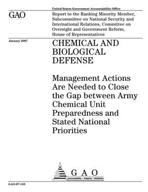 Primary view of object titled 'Chemical and Biological Defense: Management Actions Are Needed to Close the Gap between Army Chemical Unit Preparedness and Stated National Priorities'.