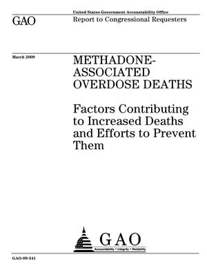Primary view of object titled 'Methadone-Associated Overdose Deaths: Factors Contributing to Increased Deaths and Efforts to Prevent Them'.