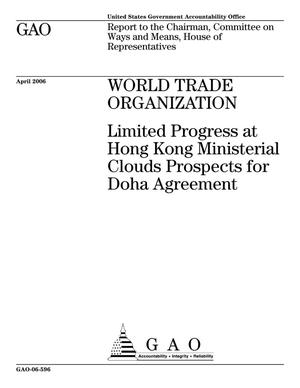 Primary view of object titled 'World Trade Organization: Limited Progress at Hong Kong Ministerial Clouds Prospects for Doha Agreement'.