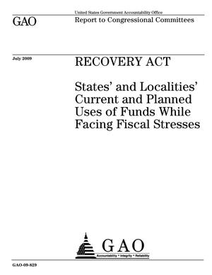 Primary view of object titled 'Recovery Act: States' and Localities' Current and Planned Uses of Funds While Facing Fiscal Stresses'.