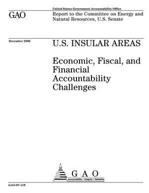 Primary view of object titled 'U.S. Insular Areas: Economic, Fiscal, and Financial Accountability Challenges'.