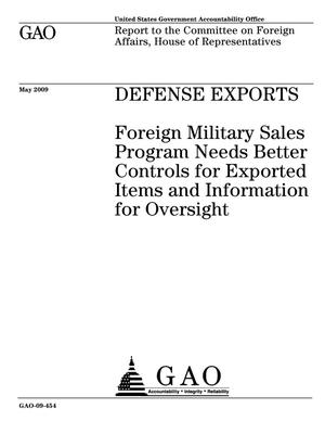 Primary view of object titled 'Defense Exports: Foreign Military Sales Program Needs Better Controls for Exported Items and Information for Oversight'.