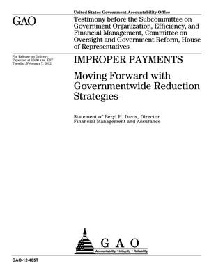 Primary view of object titled 'Improper Payments: Moving Forward with Governmentwide Reduction Strategies'.