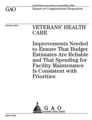 Primary view of object titled 'Veterans' Health Care: Improvements Needed to Ensure That Budget Estimates Are Reliable and That Spending for Facility Maintenance Is Consistent with Priorities'.