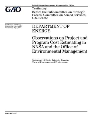 Primary view of object titled 'Department of Energy: Observations on Project and Program Cost Estimating in NNSA and the Office of Environmental Management'.