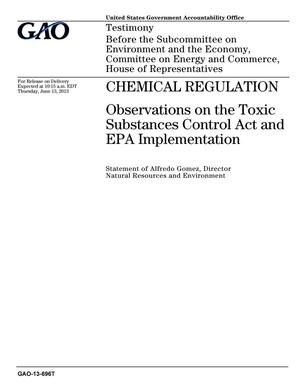 Primary view of object titled 'Chemical Regulation: Observations on the Toxic Substances Control Act and EPA Implementation'.
