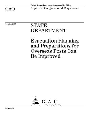Primary view of object titled 'State Department: Evacuation Planning and Preparations for Overseas Posts Can Be Improved'.