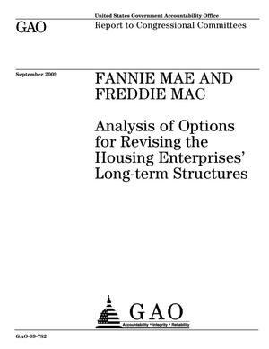 Primary view of object titled 'Fannie Mae and Freddie Mac: Analysis of Options for Revising the Housing Enterprises' Long-term Structures'.