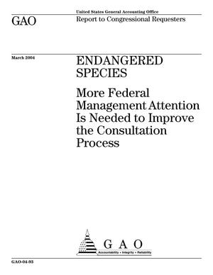 Primary view of object titled 'Endangered Species: Federal Agencies Have Worked to Improve the Consultation Process, but More Management Attention Is Needed'.