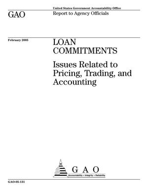 Primary view of object titled 'Loan Commitments: Issues Related to Pricing, Trading, and Accounting'.
