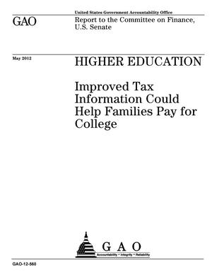 Primary view of object titled 'Higher Education: Improved Tax Information Could Help Families Pay for College'.