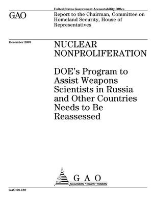 Primary view of object titled 'Nuclear Nonproliferation: DOE's Program to Assist Weapons Scientists in Russia and Other Countries Needs to Be Reassessed'.