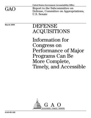 Primary view of object titled 'Defense Acquisitions: Information for Congress on Performance of Major Programs Can Be More Complete, Timely, and Accessible'.