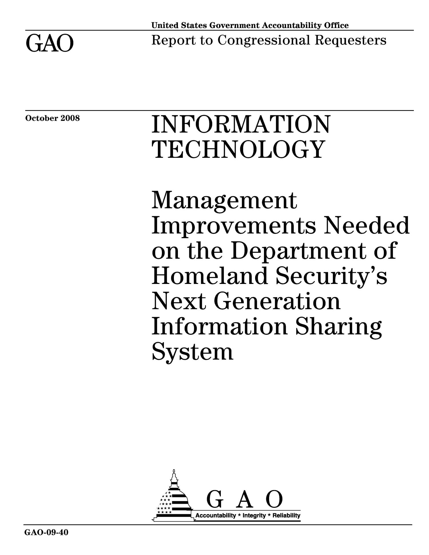 Information Technology: Management Improvements Needed on the Department of Homeland Security's Next Generation Information Sharing System                                                                                                      [Sequence #]: 1 of 58